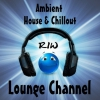 Ambient House & Chillout RIW LOUNGE CHANNEL